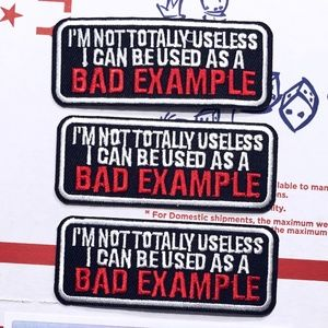 FUNNY NOVELTY A BAD EXAMPLE PATCHES BADGES 3-PACK